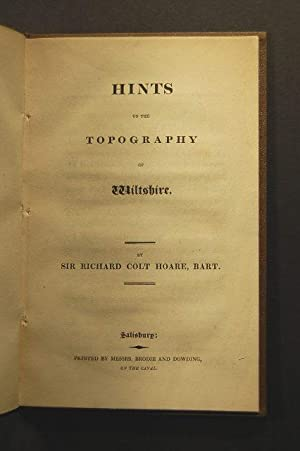 Hints on the Topography of Wiltshire.: HOARE (Sir Richard Colt, Bart.)