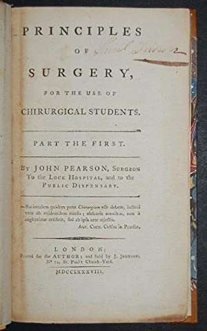 Principles of Surgery, for the use of Chirurgical Students. Part the First [All Published].: ...