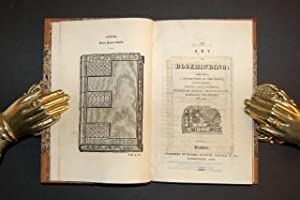 The Art of Bookbinding: Containing a Description of the Tools, Forwarding, Gilding and Finishing, ...