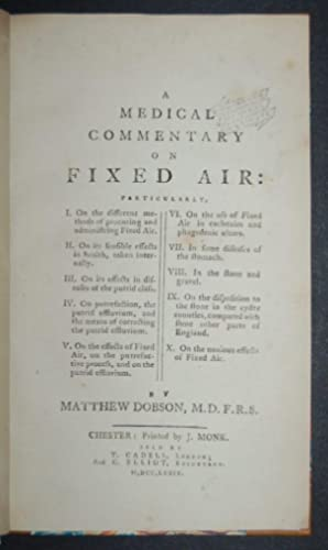 A Medical Commentary on Fixed Air: Particularly, I. On the different methods of procuring and ...