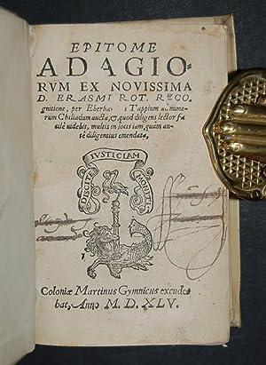 Epitome Adagiorum ex Novissima D. Erasmi Rot recognitione; per Eberha[rdum] Tappium ad numerum ...