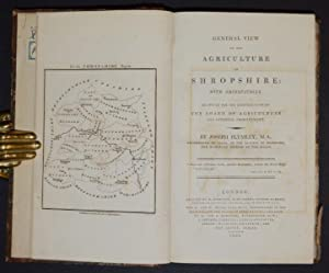 General View of the Agriculture of Shropshire: with Observations. Drawn up for the Consideration of...