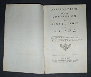 Observations on the Conversion and Apostleship of St. Paul. In a Letter to Gilbert West.: LYTTELTON...