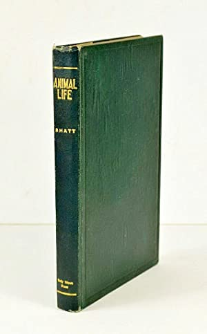 Animal Life. In Story and Picture with special reference to Ceylon.: BHATT (J. R.)
