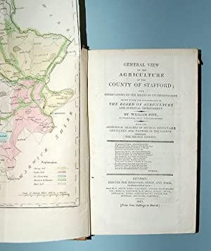General View of Agriculture of the County of Stafford: with Observations on the Means its Improve...