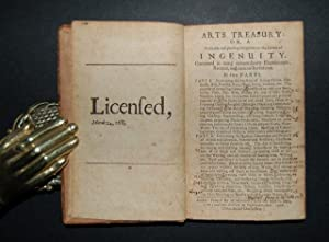 Arts treasury: or, a profitable and pleasing invitation to the lovers of ingenuity. Contained in ...