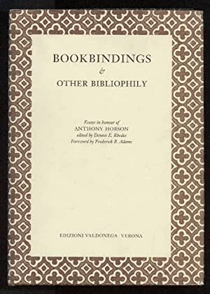Bookbindings and other Bibliophily. Essays in Honour of Anthony Hobson.: RHODES (Dennis E.) Editor.