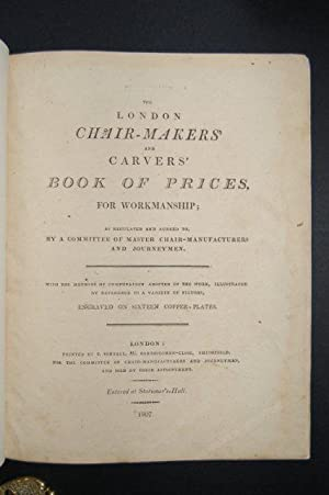 The London Chair-Makers' and Carvers' Book of: LONDON CHAIR-MAKERS.