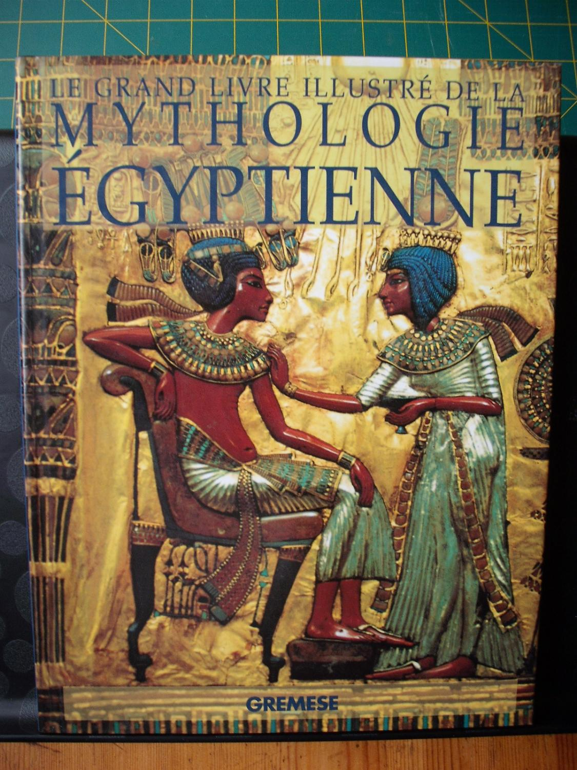 Le Grand Livre Illustre De La Mythologie