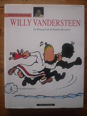 WILLY VANDERSTEEN ; LE BRUEGEL DE LA BANDE DESSINEE: VAN HOOYDONCK Peter - Geerts Paul - ...