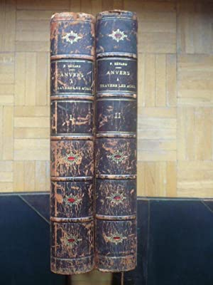 Anvers à travers les âges - 2 volumes