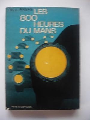 Les 800 heures du Mans: Paul Frère