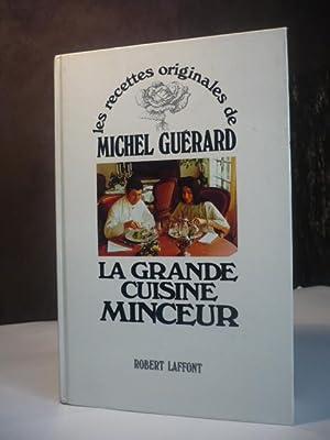 Les recettes originales de michel guerard la grande - Cuisine minceur michel guerard recettes ...