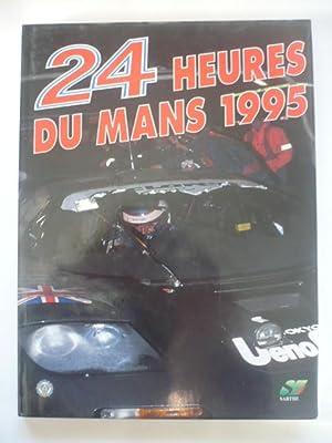 24 HEURES DU MANS 1995: TEISSEDRE Jean-Marc -