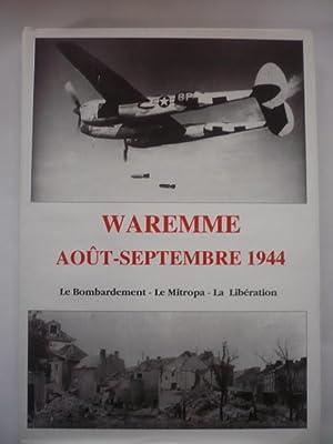 WAREMME, AOÛT-SEPTEMBRE 1944. Le bombardement - Le: LABY Hubert