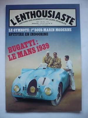 L'enthousiaste - Histoire des hommes et de leurs véhicules - N°15 - Juillet1979: ...