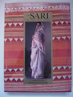 The Sari : Styles - patterns - history - techniques