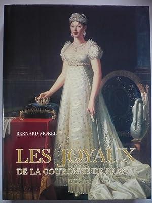 Les joyaux de la couronne de France: Morel, Bernard