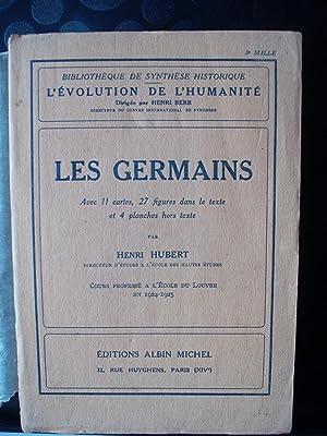 Les Germains - L'évolution de l'Humanité -: Henri Hubert