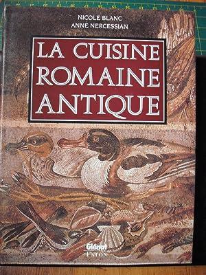 La cuisine romaine antique par nicole blanc anne - Cuisine romaine antique ...