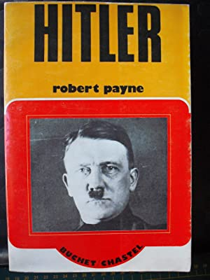 Vie et mort d' Adolf Hitler: Robert Payne