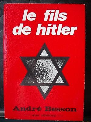 Le fils de Hitler: André Besson