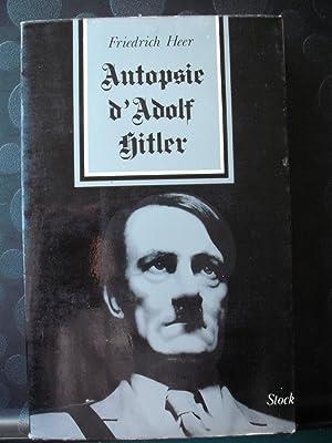 Autopsie d'Adolf HITLER: Friedrich Heer