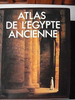 ATLAS DE L'EGYPTE ANCIENNE: Baines, John -