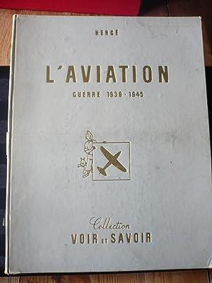 Tintin - L'aviation - Guerre 1939-1945: Hergé