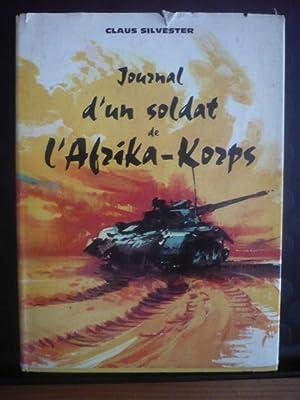 Journal d'un soldat de l'Afrika-Korps: SILVESTER Claus