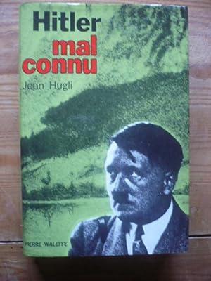 Hitler mal connu: HUGLI Jean
