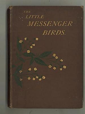 THE LITTLE MESSENGER BIRDS or THE CHIMES: Butler, C.H.& Lydon,