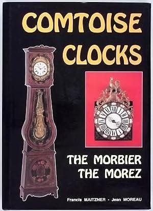 Comtoise Clocks - The Morbier, The Morez: Maitzner (Francis) &