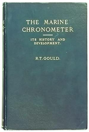 The Marine Chronometer Its History & Development: Gould (R.T.)