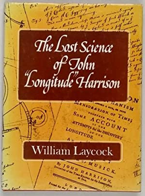 "The Lost Science of John "" Longitude"": Laycock (William)"