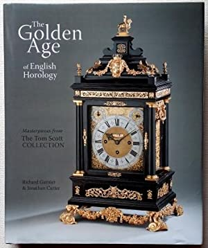 The Golden Age of English Horology ¿: Garnier (R.) &