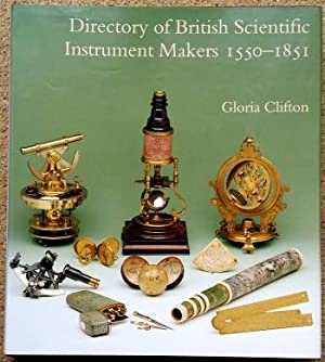 Directory of British Scientific Instrument Makers 1550 - 1851