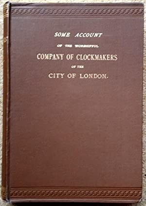Some Account of the Worshipful Company of: Atkins (S.E.) &