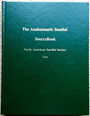 The Analemmatic Sundial Source Book