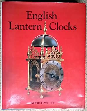 English Lantern Clocks: White (George)