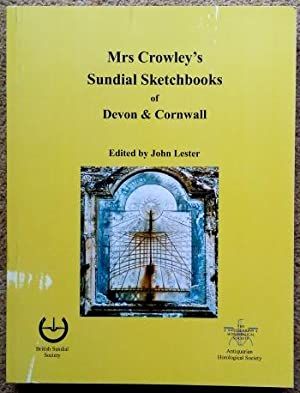Mrs Crowley's Sundial Sketchbooks of Devon & Cornwall