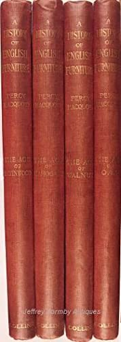 A History of English Furniture (4 volumes): Macquoid (Percy)