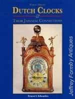 Weight-Driven Dutch Clocks & Their Japanese Connections: Edwardes (E.L.)