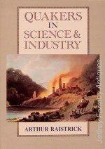 Quakers in Science and Industry: Raistrick (A.)