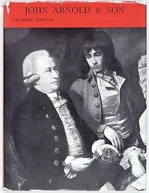 John Arnold & Son Chronometer Makers 1762: Mercer (V.)