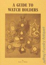 A Guide to Watch Holders: Niehaus (James J.)