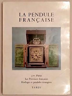 La Pendule Française - des origines a: Tardy