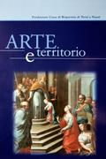 Arte e Territorio. Interventi di restauro. Vol.: Ciccarelli Anna (a