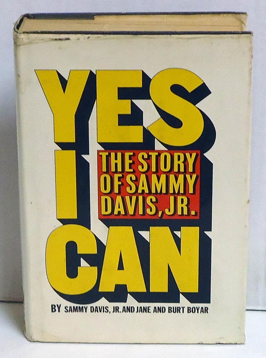Yes I Can: The Story of Sammy Davis, Jr.: Davis, Sammy, Jr.