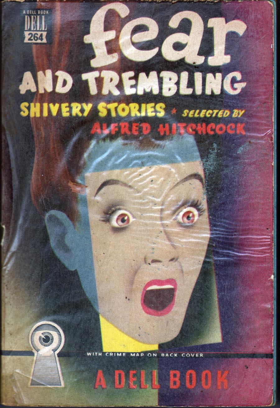 Fear and Trembling: Shivery Stories Hitchcock, Alfred, Ed. Very Good Softcover